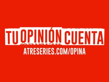 Frame 1.509243 de: Queremos saber tu opinión sobre Atreseries