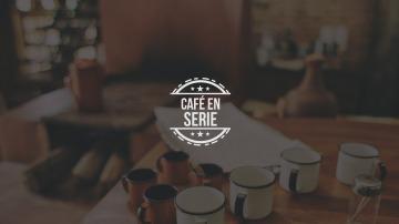 Café en serie
