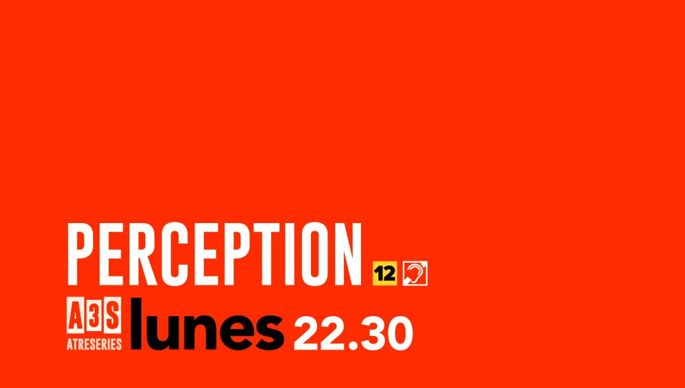 Perception, este lunes en atreseries