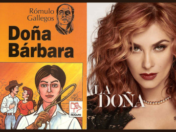 'La Doña', una telenovela basada en Doña Bárbara de Rómulo Gallegos