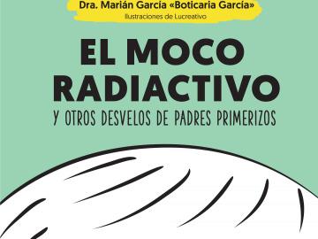 El moco radioactivo
